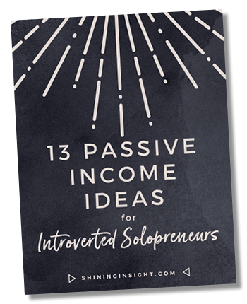13 Passive Income Ideas for Introverted Solopreneurs
