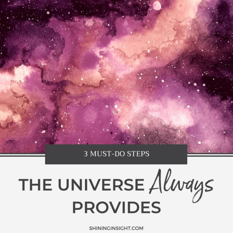 The Universe Always Provides